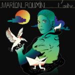 Marion Rouxin • L'autre